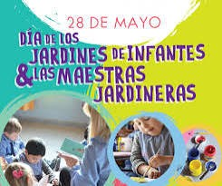 28 de mayo Día de los Jardines de Infantes y de las Maestras Jardineras